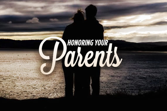 Honring Your Parents